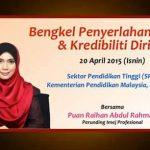 Bengkel Penyerlahan Imej & Kredibiliti Diri | Kementerian Pendidikan Malaysia | 20 April 2015