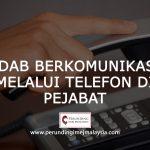 <b>Adab Berkomunikasi</b> Melalui Telefon Di Pejabat