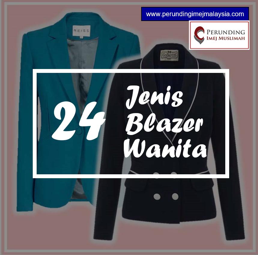 24 Jenis Blazer Wanita - Perunding Imej Malaysia 655607befb