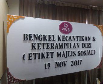 Bengkel Keterampilan Diri & Etiket Sosial | PWB | 19 November 2017