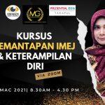 <b>Kursus Imej & Keterampilan Diri</b> Muqmeen Group Prudential BSN Takaful Agency Pada 15 Mac 2021